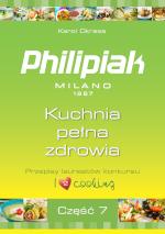 Przepisy kulinarne Kuchnia pełna zdrowia część 7